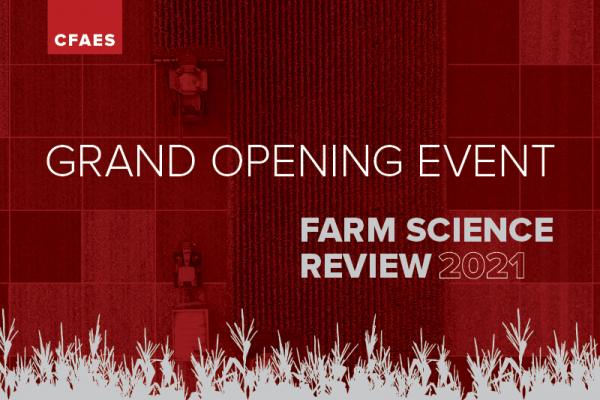 Grand Opening Event Farm Science Review 2021